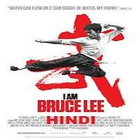 I Am Bruce Lee (2012) Hindi Dubbed Full Movie Watch Online HD Free Download