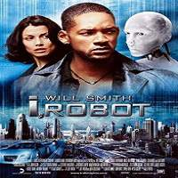 I, Robot (2004) Hindi Dubbed Full Movie Watch Online HD Free Download