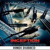 Inception (2010) Hindi Dubbed Full Movie Watch Online HD Print Free Download