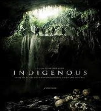 Indigenous (2015) Watch Full Movie Online DVD Print Free Download