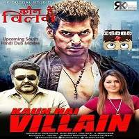 Kaun Hai Villain (Villain 2018) Hindi Dubbed Full Movie Watch Free Download
