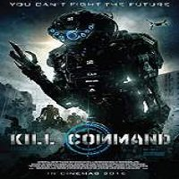 Kill Command (2016) Full Movie Watch Online HD Print Free Download
