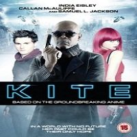 Kite (2014) Hindi Dubbed Full Movie Watch Online HD Print Free Download