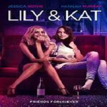Lily & Kat (2015) Watch Full Movie Online DVD Free Download