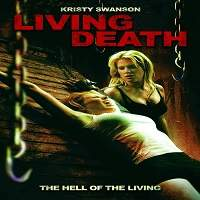 Living Death (2006) Hindi Dubbed Full Movie Watch Online HD Print Free Download