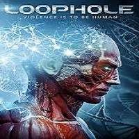 Loophole (2019) Full Movie Watch Online HD Print Free Download