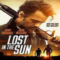 Lost in the Sun (2015) Full Movie Watch Online HD Print Free Download