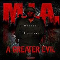 M.I.A. A Greater Evil (2018) Full Movie Watch Online HD Print Free Download