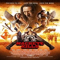 Machete Kills (2013) Watch Full Movie Online DVD Print Download