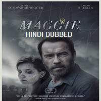 Maggie (2015) Hindi Dubbed Full Movie Watch Online HD Print Free Download