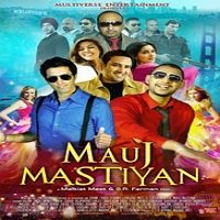 Mauj Mastiyan (2014) Full Movie Watch Online HD Print Free Download