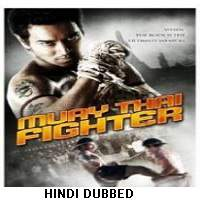 Muay Thai Fighter (2007) Hindi Dubbed Full Movie Watch Online HD Print Free Download