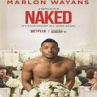 Naked (2017) Full Movie Watch Online HD Print Free Download