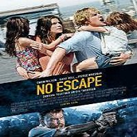 No Escape (2015) Full Movie Watch Online HD Print Free Download