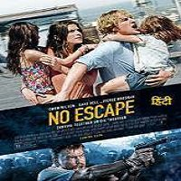 No Escape (2015) Hindi Dubbed Full Movie Watch Online Free Download