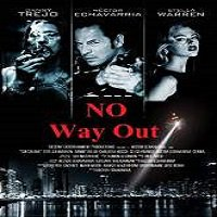 No Way Out (2015) Full Movie Watch Online HD Print Free Download