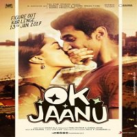 Ok Jaanu (2017) Full Movie Watch Online HD Print Free Download