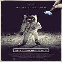 Operation Avalanche (2016) Full Movie Watch Online HD Print Free Download