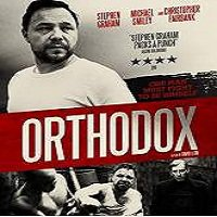 Orthodox (2015) Full Movie Watch Online HD Print Quality Free Download