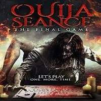 Ouija Seance: The Final Game (2018) Full Movie Watch Online HD Print Free Download