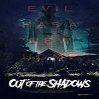 Out of the Shadows (2018) Full Movie Watch Online HD Print Free Download