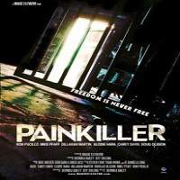 Painkiller (2013) Hindi Dubbed Full Movie Watch Online HD Print Free Download