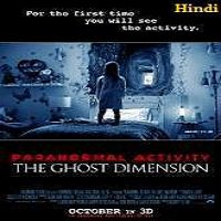 Paranormal Activity: The Ghost Dimension (2015) Hindi Dubbed Full Movie Watch Online Download