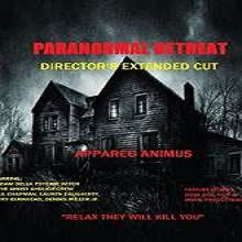 Paranormal Retreat (2014) Watch Full Movie Online DVD Free Download