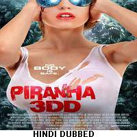 Piranha 3DD (2012) Hindi Dubbed Full Movie Watch Online HD Print Free Download