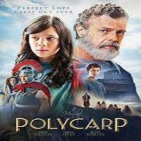 Polycarp (2015) Full Movie Watch Online HD Print Quality Free Download