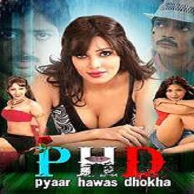 Pyaar Hawas Dhokha (2015) Watch Full Movie Online DVD Free Download