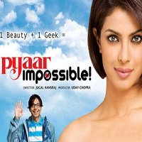 Pyaar Impossible (2010) Watch Full Movie Online HD Download