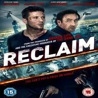 Reclaim (2014) Hindi Dubbed Full Movie Watch Online HD Print Free Download