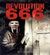Revolution 666 (2015) Watch Full Movie Online DVD Print Free Download