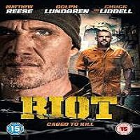 Riot (2015) Full Movie Watch Online HD Print Quality Free Download