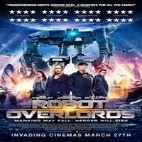 Robot Overlords (2014) Hindi Dubbed Full Movie Watch Online HD Free Download