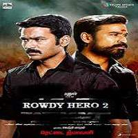 Rowdy Hero 2 (2017) Hindi Dubbed Full Movie Watch Online HD Print Free Download