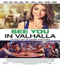 See You in Valhalla (2015) Watch Full Movie Online DVD Free Download