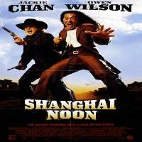 Shanghai Noon (2000) Hindi Dubbed Full Movie Watch Online HD Print Free Download
