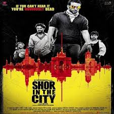 Shor in the City (2011) Full Movie Watch Online HD Free Download