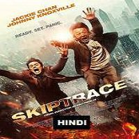 Skiptrace (2016) Hindi Dubbed Full Movie Watch Online HD Print Free Download