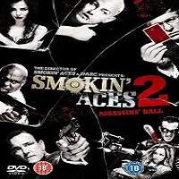 Smokin' Aces 2: Assassins' Ball (2010) Hindi Dubbed Full Movie Watch Free Download