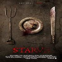 Starve (2014) Full Movie Watch Online HD Print Free Download