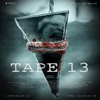 Tape 13 (2014) Full Movie Watch Online HD Print Free Download