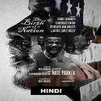 The Birth of a Nation (2016) Hindi Dubbed Full Movie Watch Online Free Download
