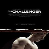 The Challenger (2015) Full Movie Watch Online HD Print Free Download