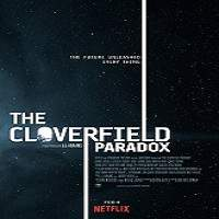 The Cloverfield Paradox (2018) Full Movie Watch Online HD Print Free Download