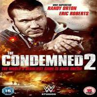 The Condemned 2 (2015) Hindi Dubbed Full Movie Watch Online HD Print Free Download