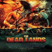 The Dead Lands (2014) Watch Full Movie Online DVD Free Download
