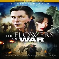 The Flowers Of War (2011) Full Movie Watch Online DVD Download